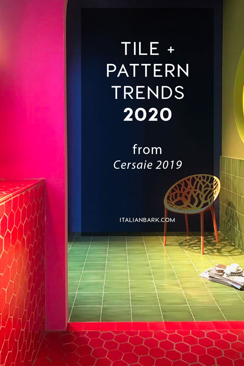 Tile Trends 2020 to watch out from Cersaie 2019 Tile