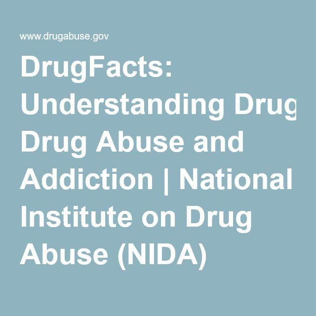 DrugFacts: Understanding Drug Abuse and Addiction | National Institute on Drug Abuse (NIDA)