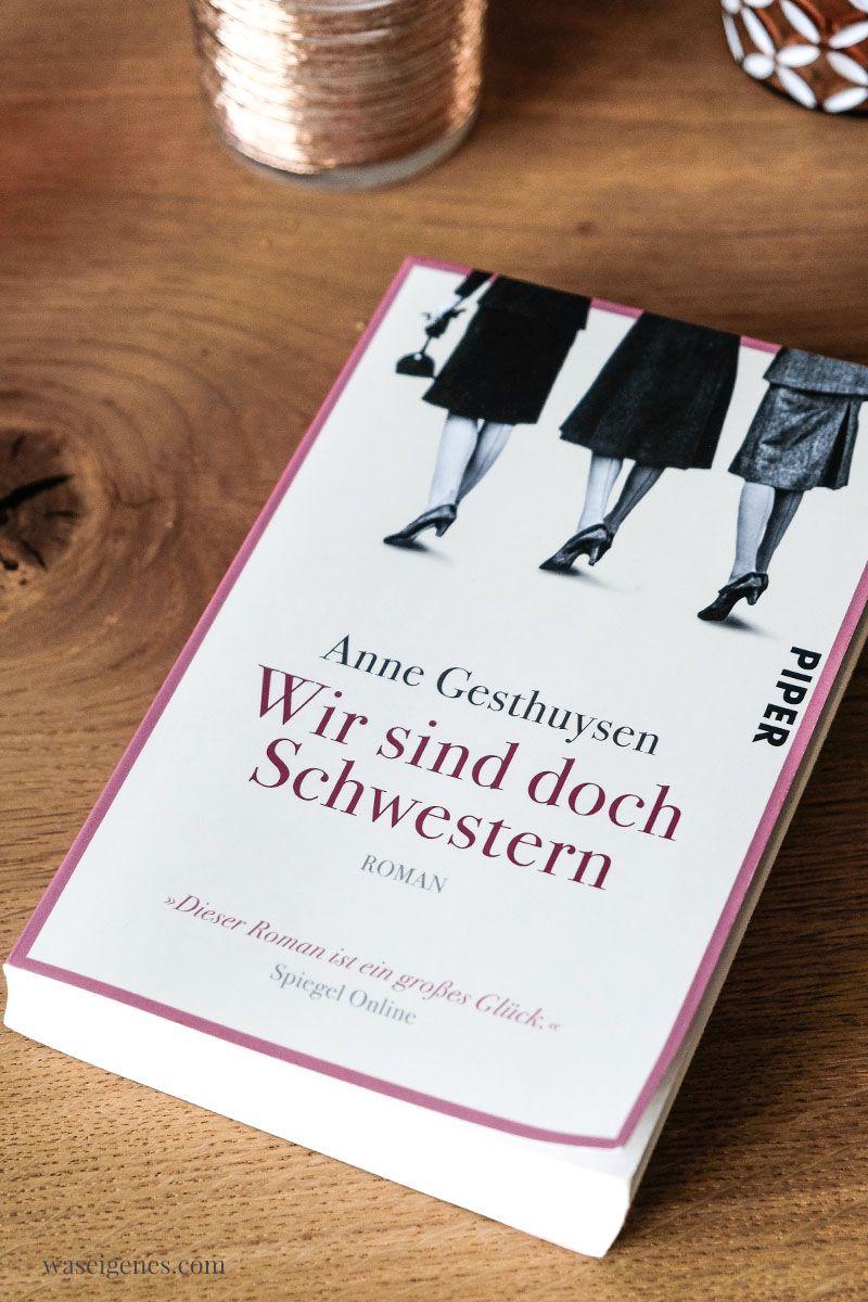 Buchtipp Wir Sind Doch Schwestern Von Anne Gesthuysen In 2020 Buch Tipps Bucher Schwestern