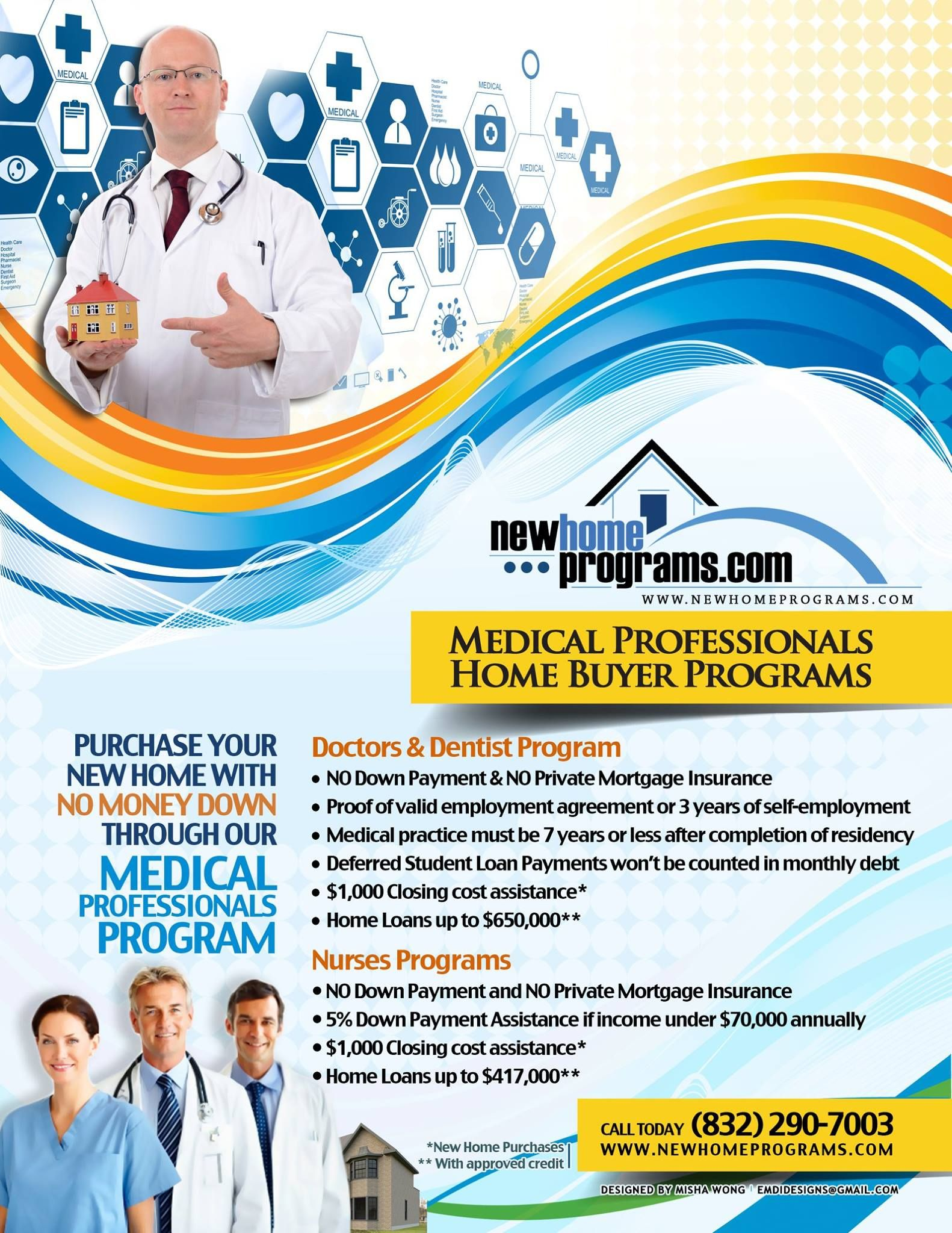 If you are a medical professional, Newhomeprograms.com LLC can help you in the home buying experience. We have the tools ready to assist you in this journey!