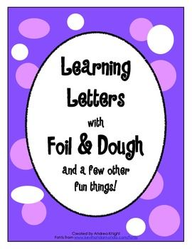 FREE:  Learning Letters with Foil & Dough