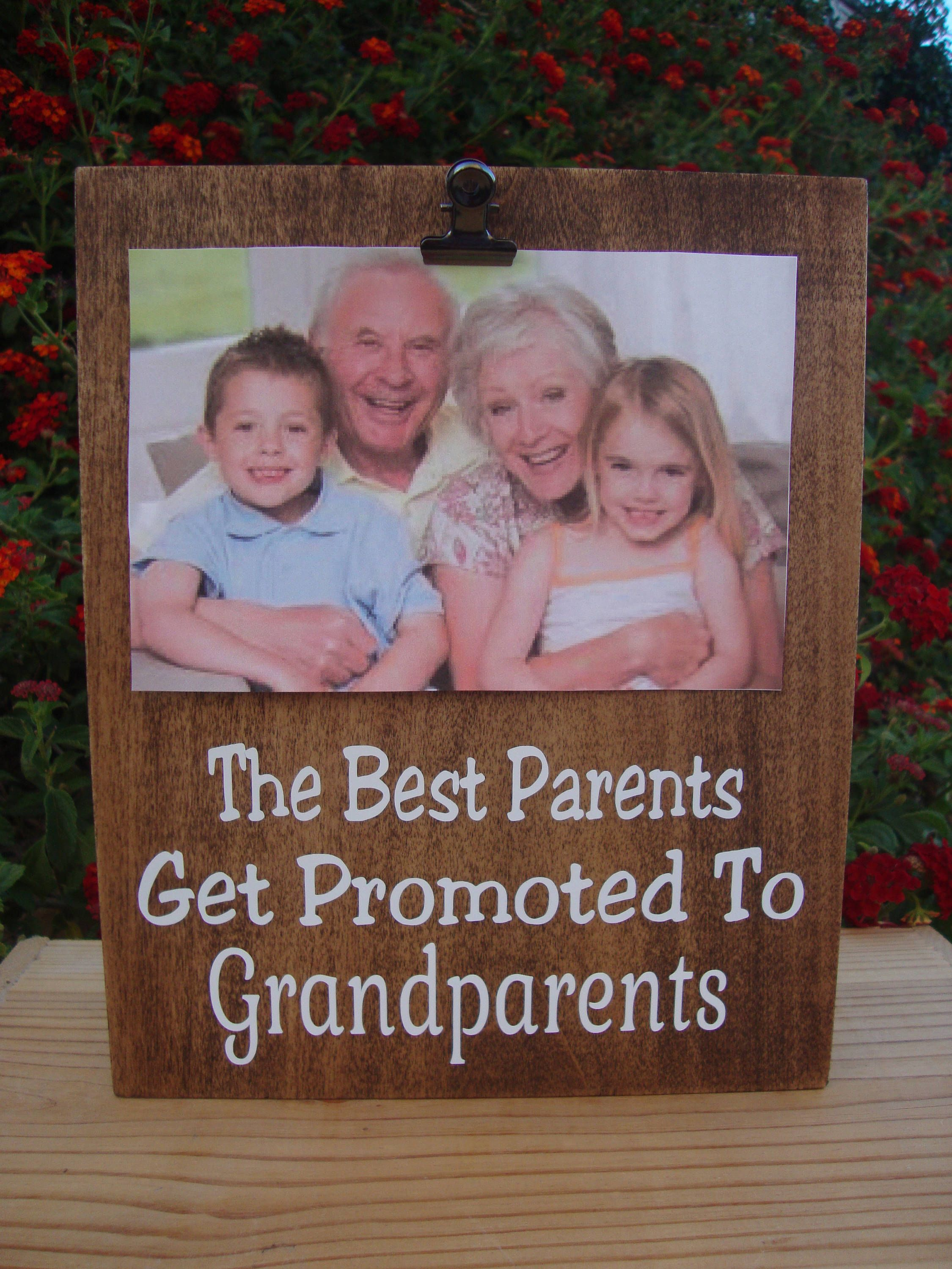 The Best Parents Get Promoted To Grandparents, Photo Clip Sign,