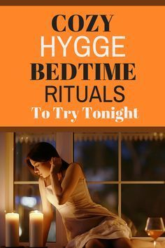 Cozy Hygge Bedtime Rituals To Try Tonight | Montana Happy