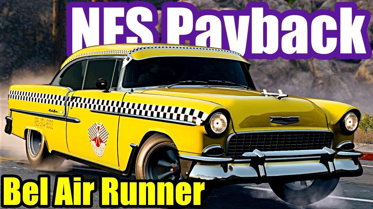 Chevrolet Bel Air Runner Need For Speed Payback 33 With Images