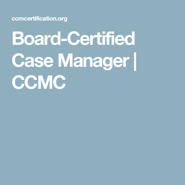 Board-Certified Case Manager | CCMC | career update | Pinterest ...