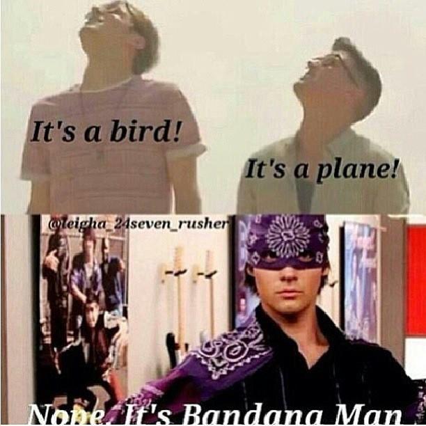 It's always Bandana Man. :D