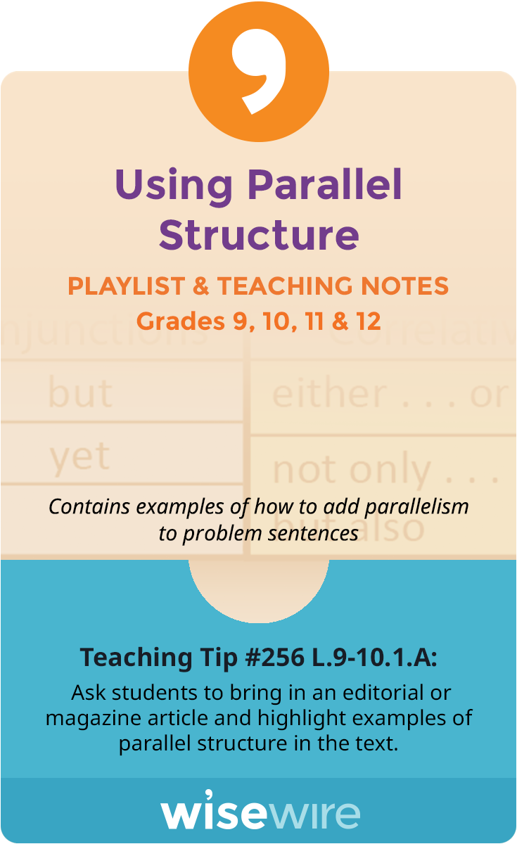 Using Parallel Structure - Playlist and Teaching Notes