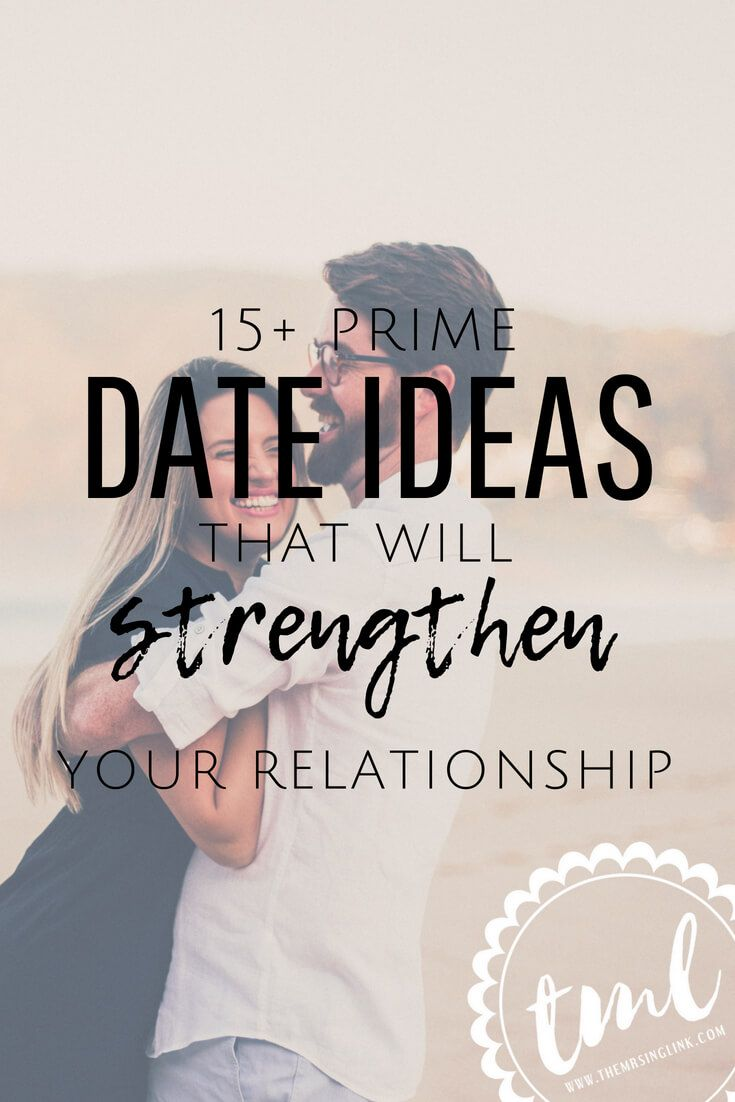 The Best Date Ideas To Strengthen Your Relationship