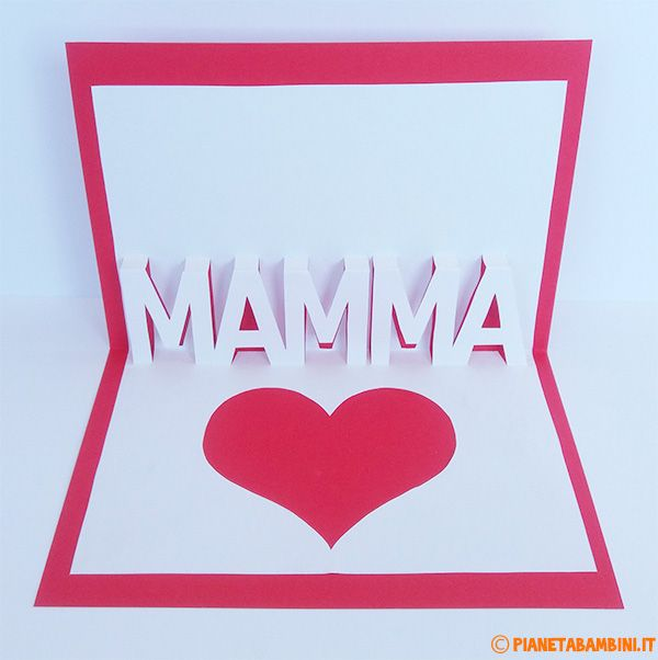 Compleanno Mamma Lavoretti.Biglietto Pop Up Per La Festa Della Mamma Da Stampare Fai Da Te