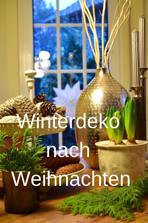 5 Deko Ideen Nach Weihnachten Winterdeko Dekowohnzimmer
