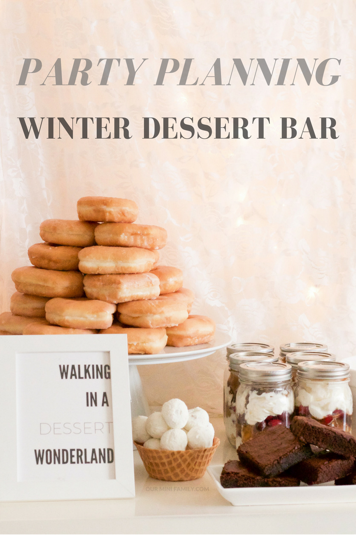 This Winter Dessert Bar Features A Full Tablescape Complete With Step By Instructions Tutorials And Detailed Photos To Help You Prepare For Your