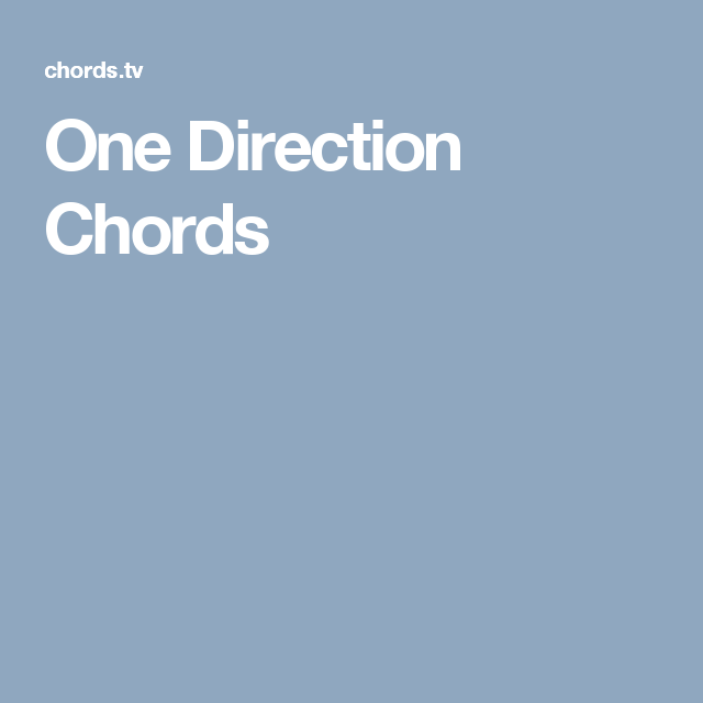One Direction Chords One Direction Pinterest Guitars Guitar