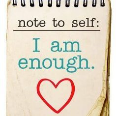 Image result for note to self i am enough
