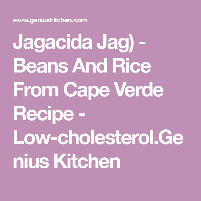 Jagacida Jag) - Beans And Rice From Cape Verde Recipe - Low-cholesterol.Genius Kitchen