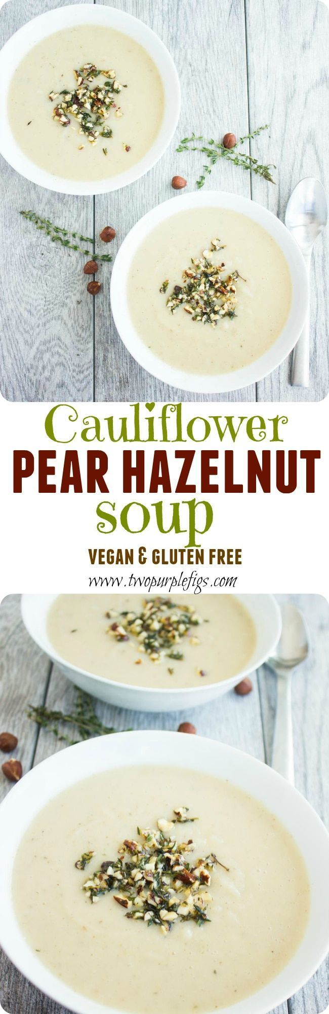 Cauliflower Hazelnut Pear Soup - smooth, rich, satisfying and the perfect comforting dish to cheer you up on a cold rainy day. Serve this creamy vegan soup with a crunchy Thyme & Hazelnut topping! The perfect starter for a fall-themed menu. |  via @twopurplefigs