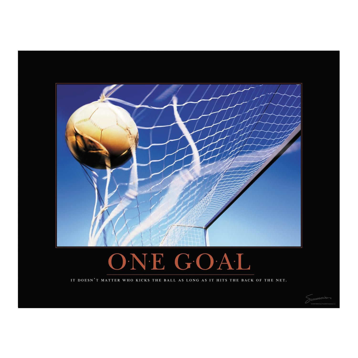 Inspiration Soccer Quotes: One Goal Soccer Ball Motivational Poster