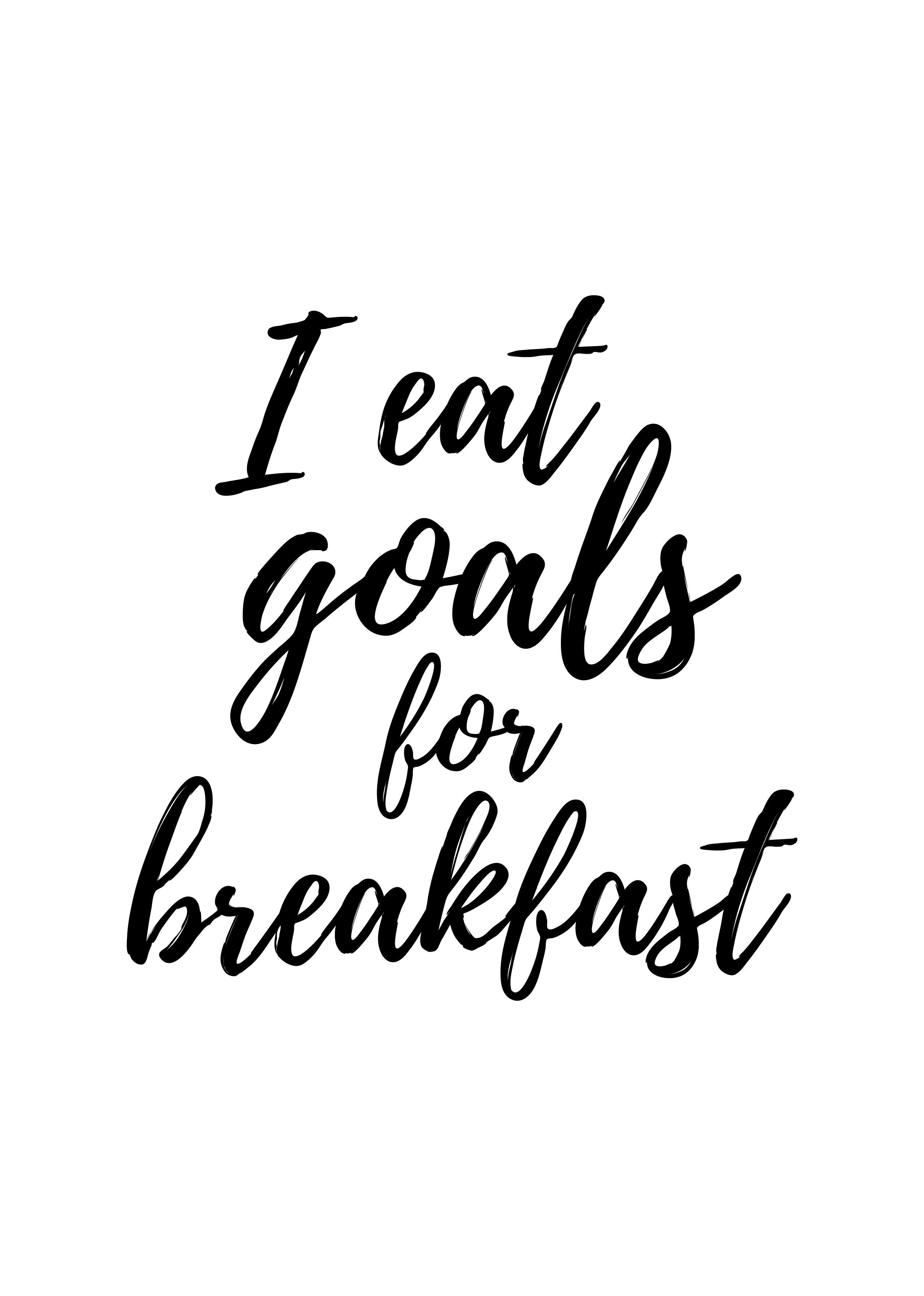 Wall Art Print, Office Decor, I Eat Goals For Breakfast, Text Poster ...