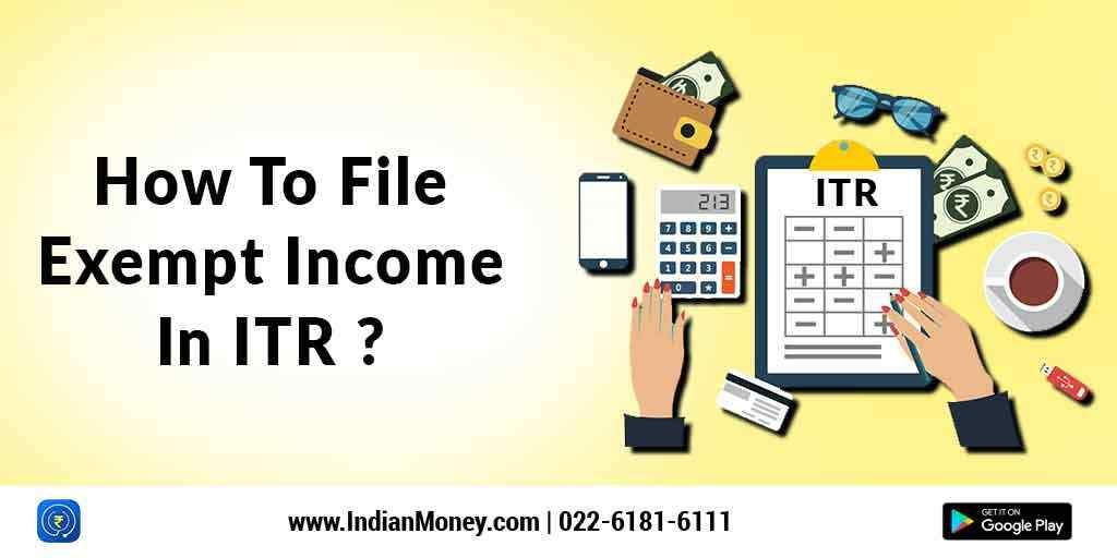 How To File Exempt Income In Itr Income Filing Income Tax Return