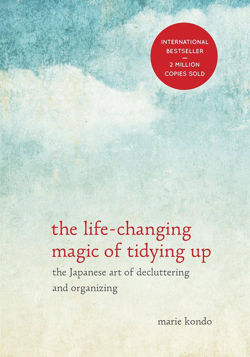 the life changing magic of tidying up by marie kondo books declutter your home tidy up