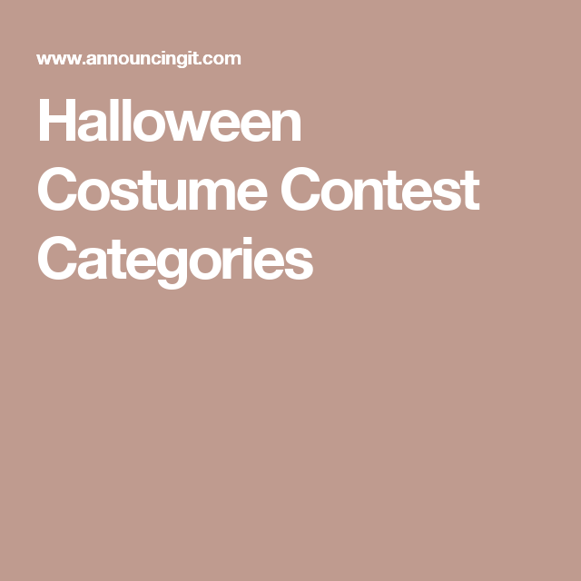 halloween costume contest categories halloween party 2016
