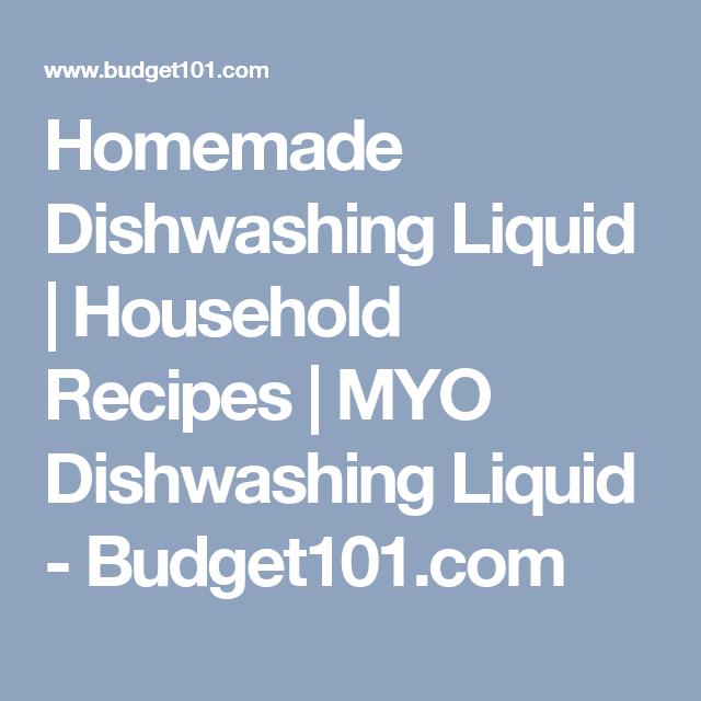 Homemade Dishwashing Liquid | Household Recipes | MYO Dishwashing Liquid - Budget101.com
