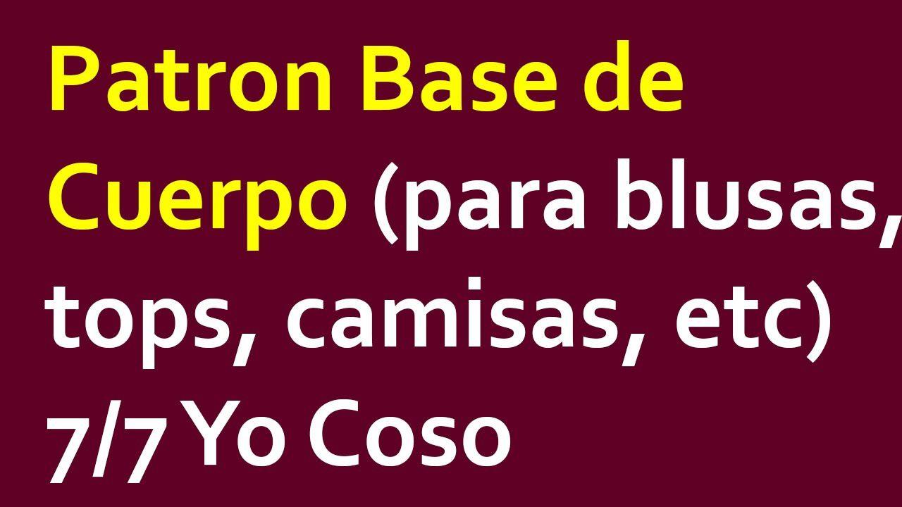 Patron Base de Cuerpo (para blusa, top, camisa, etc) 7/7