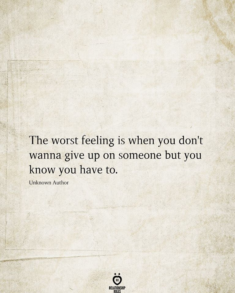 The Worst Feeling Is When You Don't