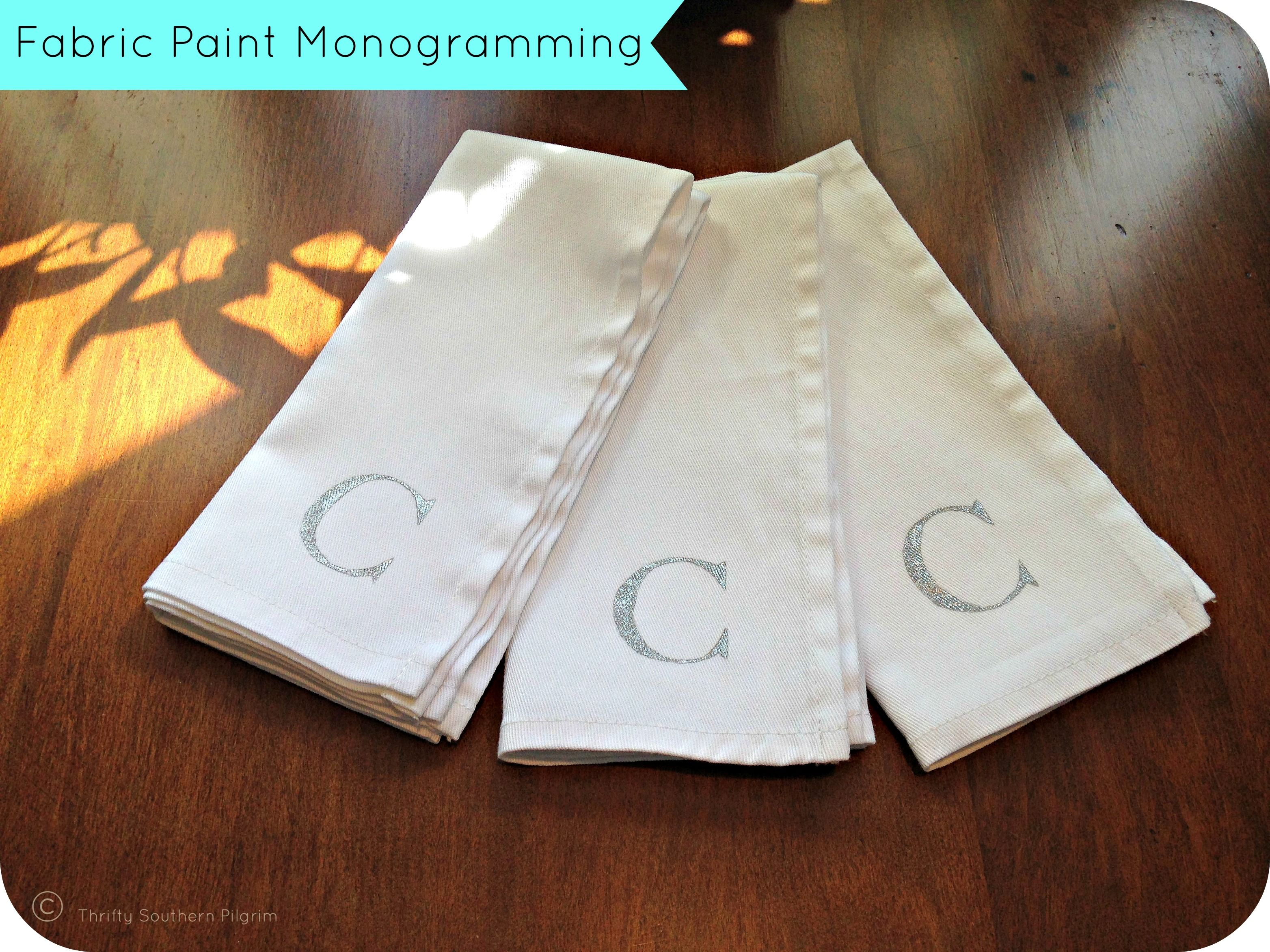 Monogrammed Napkins (with fabric paint) | Monogrammed ...