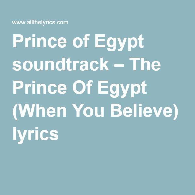 Prince of Egypt soundtrack – The Prince Of Egypt (When You Believe) lyrics