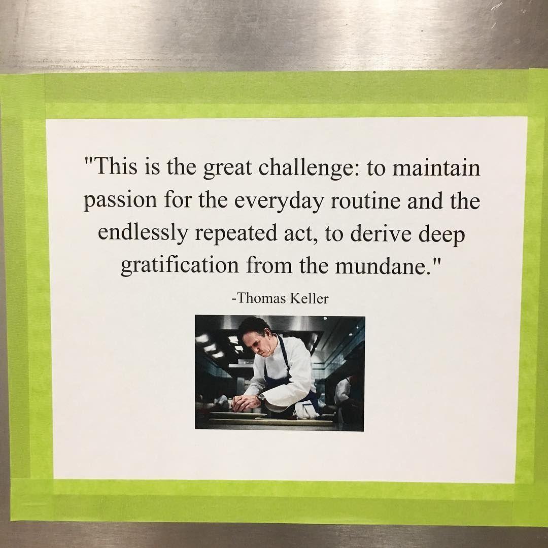 Chef Thomas Keller #Chef #quote | Words | Thomas keller, Quotes