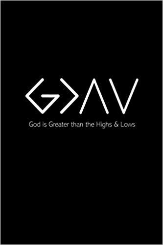 God is Greater than the Highs & Lows: Bible Journal with Topics and Scripture Suggestions