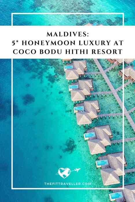 Coco Bodu Hithi Resort   Maldives Honeymoon Heaven   Coco Bodu Hithi Resort in the Maldives in made for a honeymoon. A boat ride from Male, the luxury 5 star resort offers overwater bungalows and beach villas.