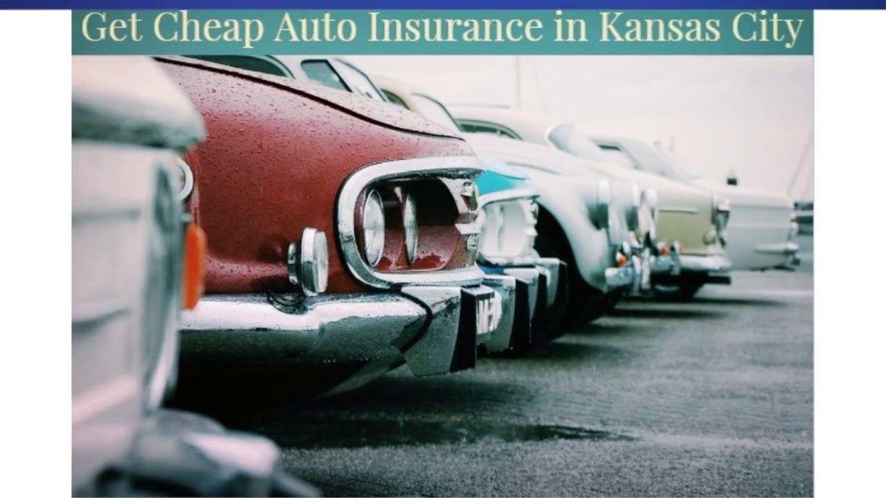 Get cheap auto insurance in kansas city car insurance