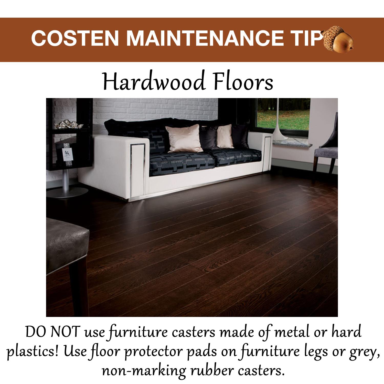 Costen Maintenance Tip Hardwood Floors Do Not Use Furniture