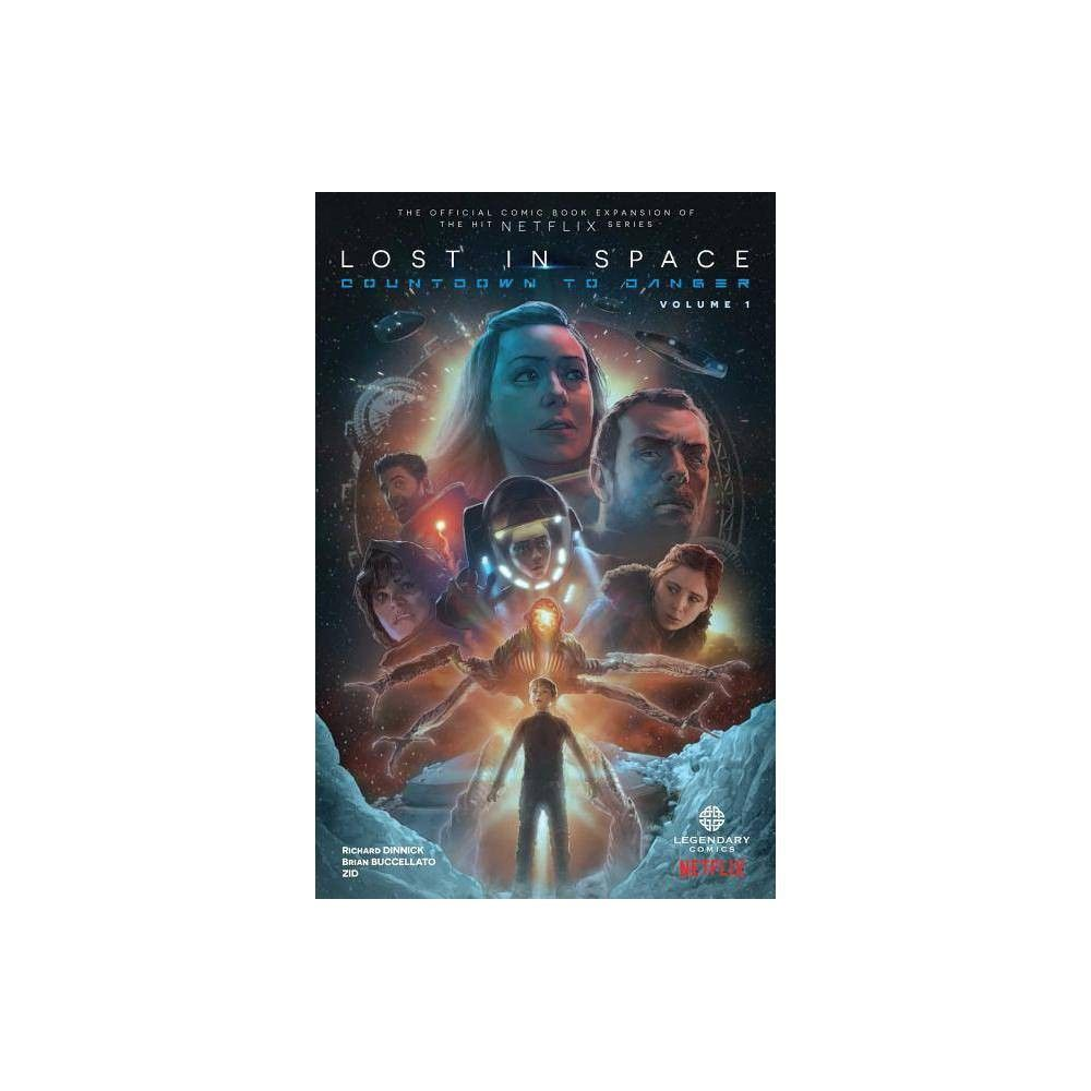 Lost in Space Countdown to Danger by Richard Dinnick