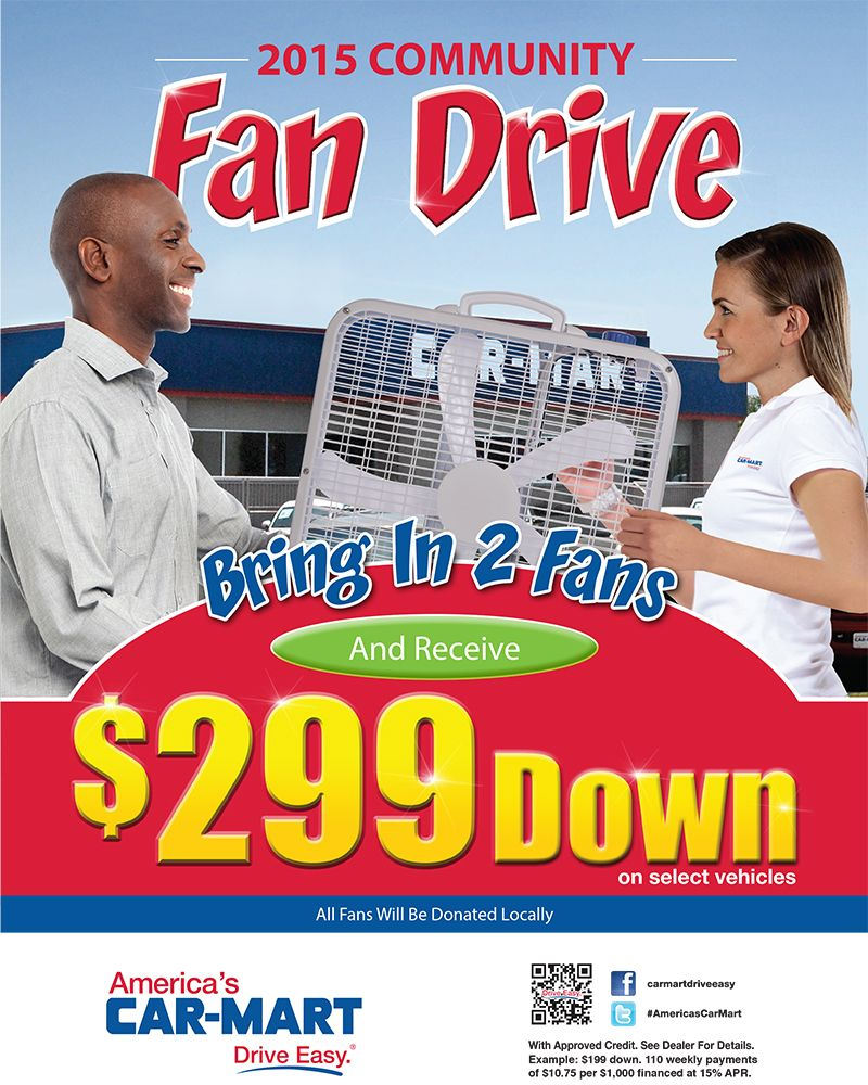 Bring in 2 Fans! 299 down on Selected Vehicles! See