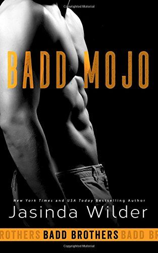 Paperback Badd Mojo The Badd Brothers Volume 6 By Jasinda