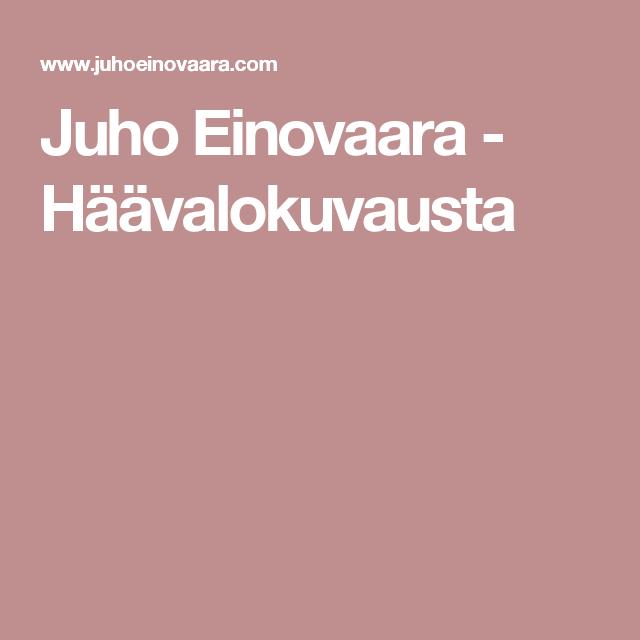 Juho Einovaara - Häävalokuvausta