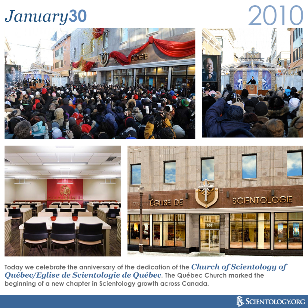 Today we celebrate the anniversary of the dedication of the Church of Scientology of Québec/Eglise de Scientologie de Québec. The Québec Church marked the beginning of a new chapter in Scientology growth across Canada.