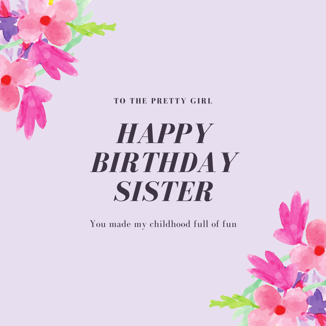 Birthday Wishes for Your Sister, Sis in 2020 Birthday