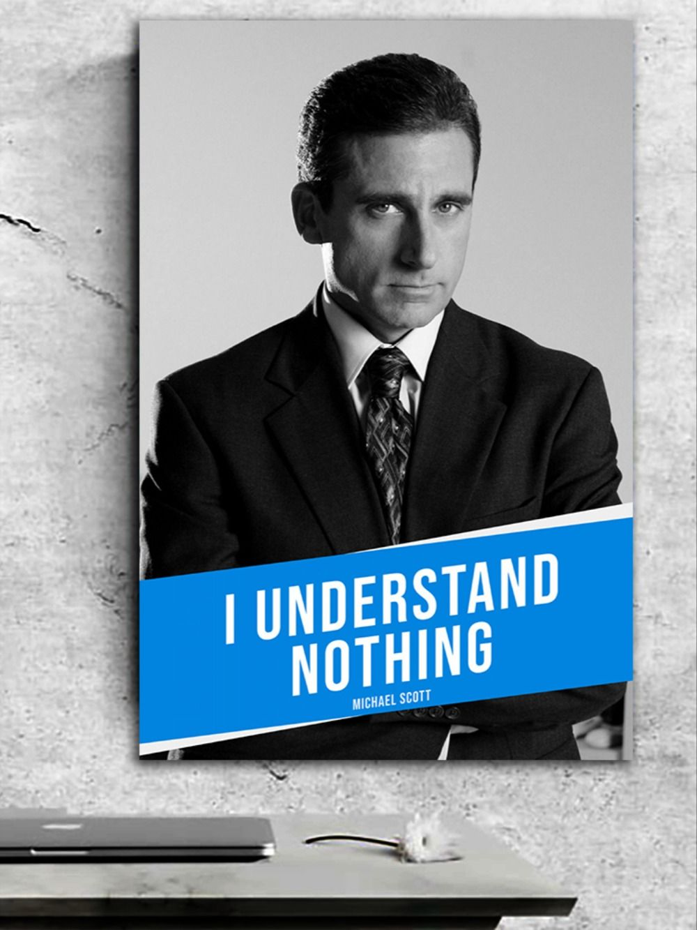 I Understand Nothing Michael Scott poster trong 2020