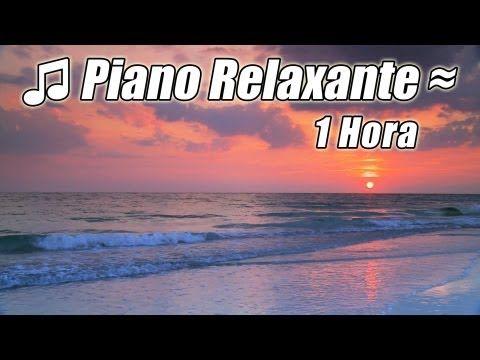 Musica Instrumental Piano Melhores Musicas Classicas Relaxantes