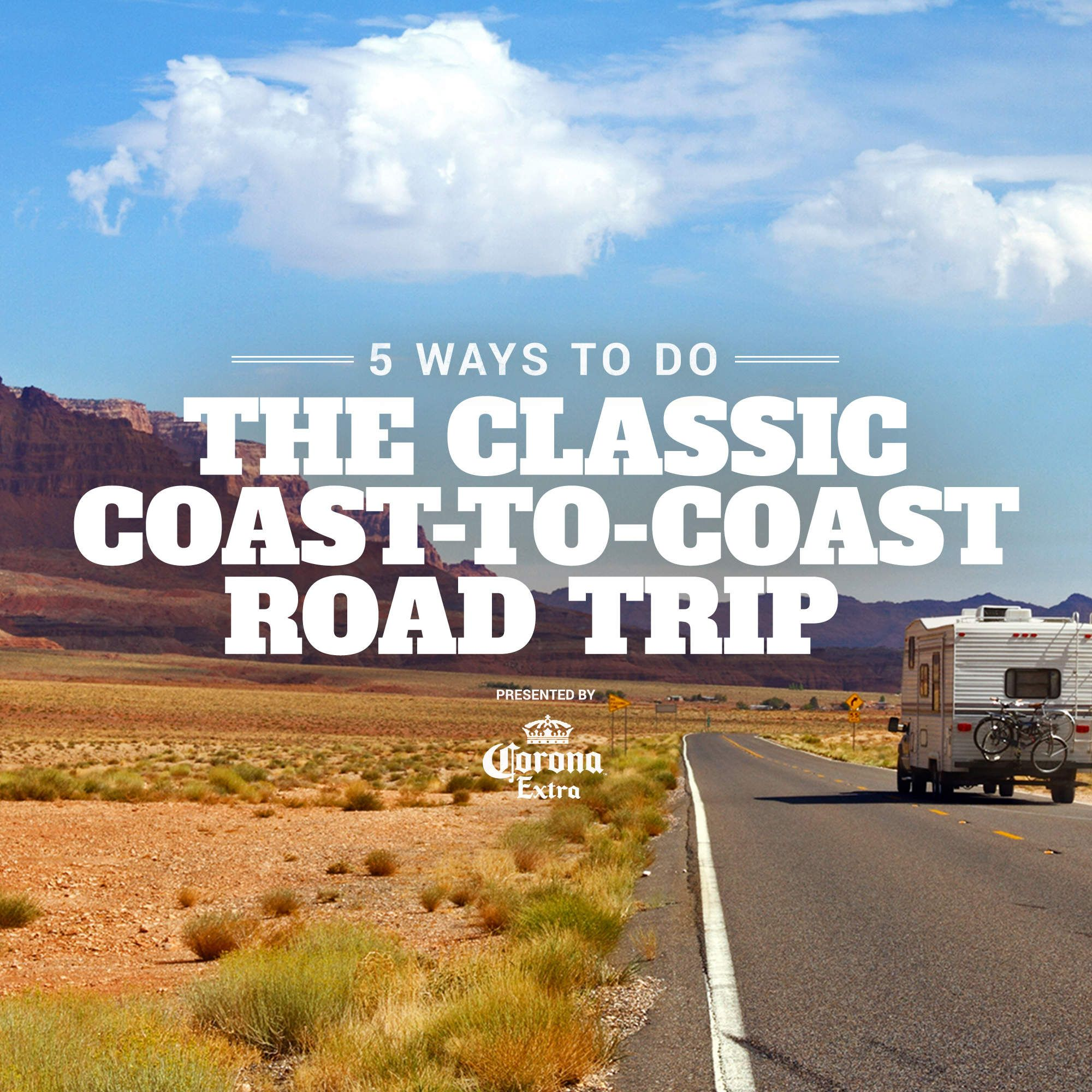 Road Trip: 5 Ways To Do The Classic Coast-to-Coast Road Trip