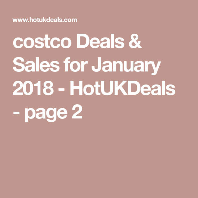Costco Stock Quote Costco Deals & Sales For January 2018  Hotukdeals  Page 2