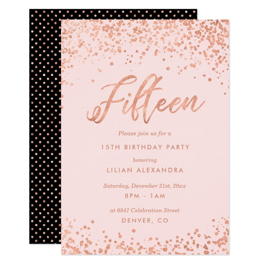 Rose Gold 15th Birthday Party Invitation Faux Foil Zazzle Com In 2021 14th Birthday Party 13th Birthday Invitations Birthday Invitations
