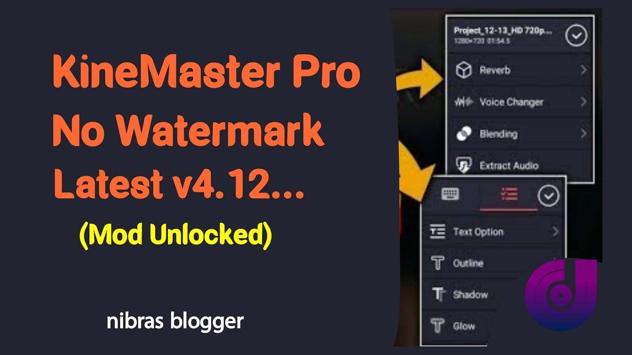 Kinemaster Pro 4 12 Latest Mode Unlocked Download Kinemaster Pro No Unlock Download Screen Recorder