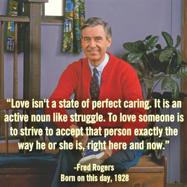 12 Beautiful Life Lessons Mr Rogers Taught Us Mr Rogers Quote Inspirational Quotes Words