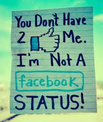 you dont have to like me, im not a fb status