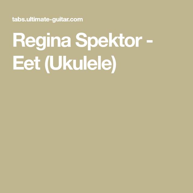 Regina Spektor Eet Ukulele Stuff Pinterest Regina Spektor