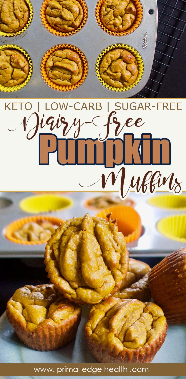 DairyFree Keto Pumpkin Muffins  Primal Edge Health 4 ingredient Keto Pumpkin Muffins plus spices  DairyFree SugarFree GlutenFree  GrainFree Soft and cinnamony sweet
